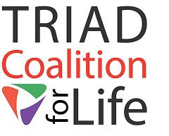Triad Coalition for Life : https://triadcoalitionforlife.org/